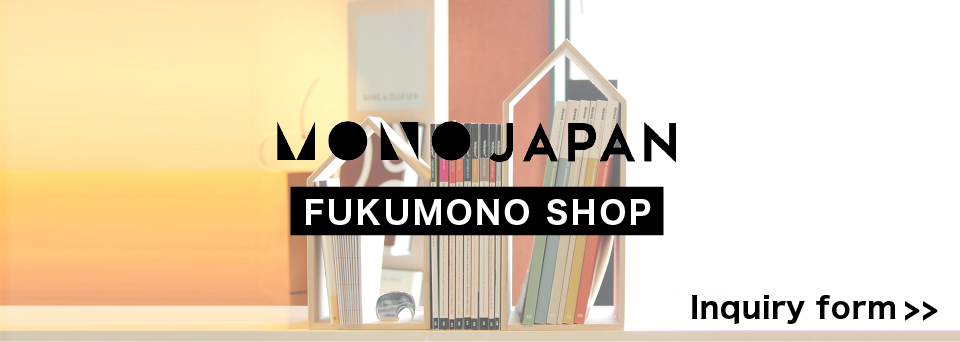 MONO JAPAN FUKUMONO SHOP Inquiry form